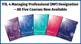 ITIL 4 Managing Professional (MP) Designation – All Five Courses Now Available