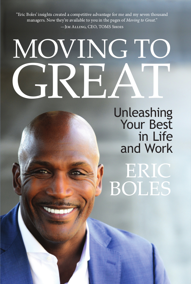 Moving To Great - Eric Boles
